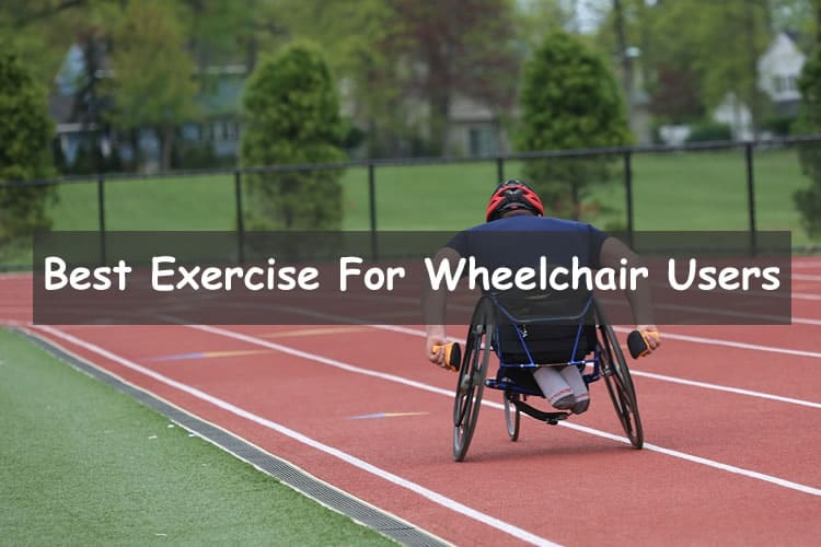Best exercise for wheelchair users