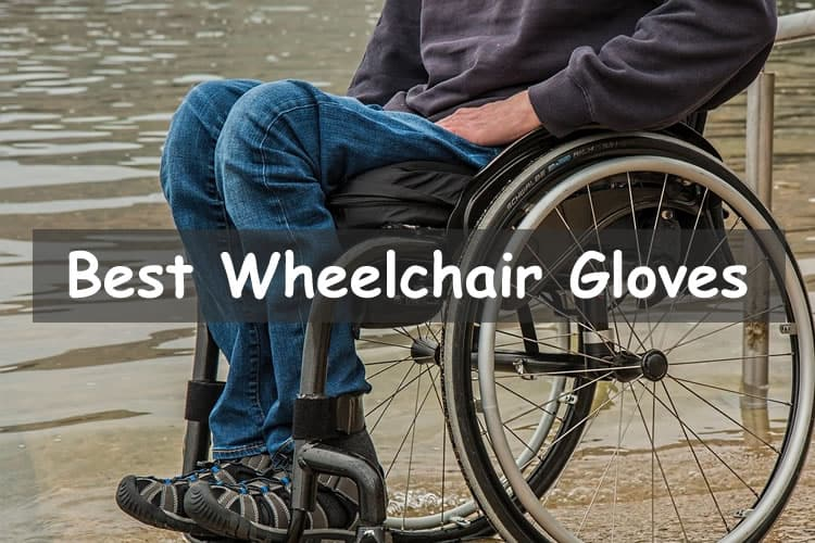 Best Wheelchair gloves