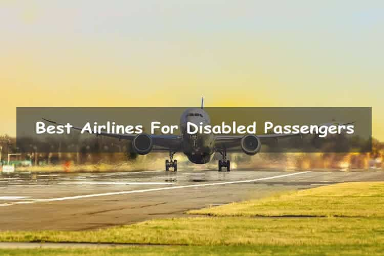 Best airlines for disabled passengers