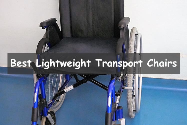 Best Lightweight Transport Chair