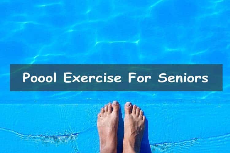 Pool Exercise For Seniors