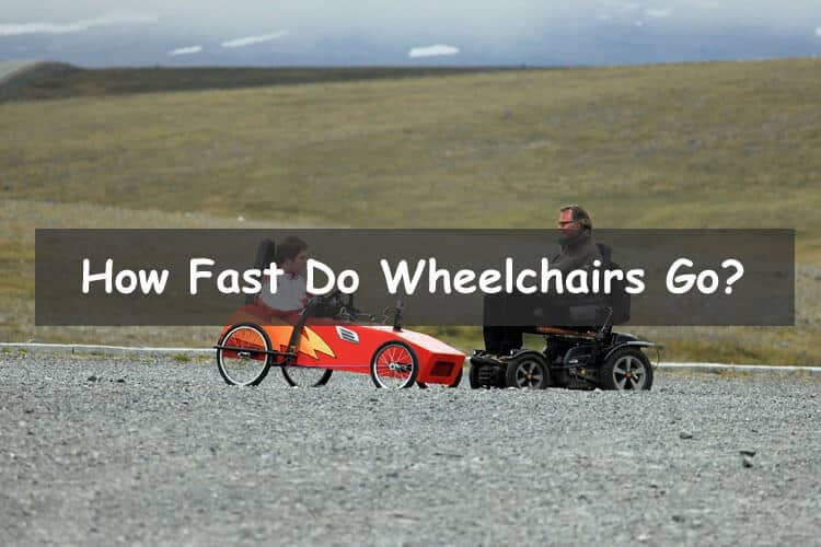 How fast do wheelchairs go