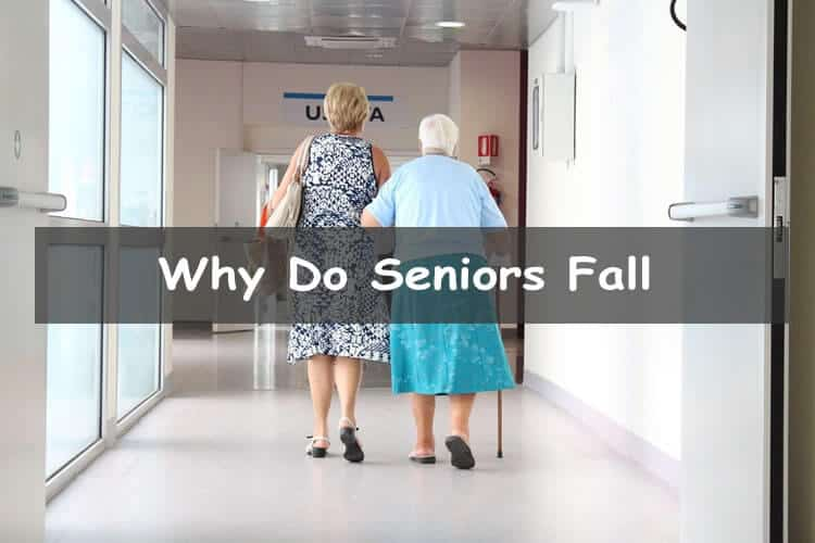 Why do seniors fall