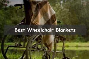 Best Wheelchair Blankets