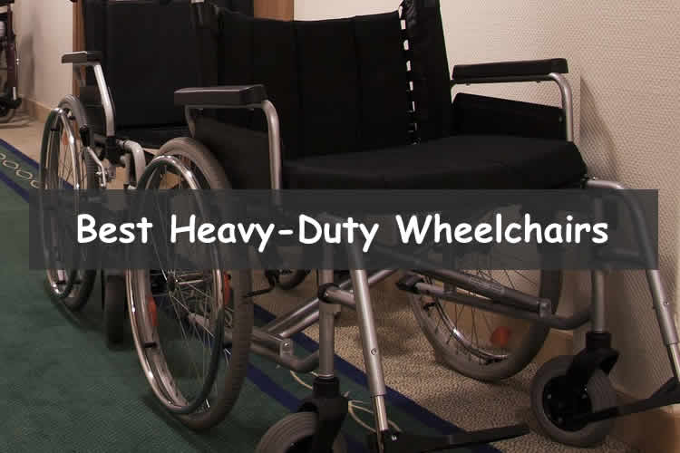 Best heavy duty wheelchairs