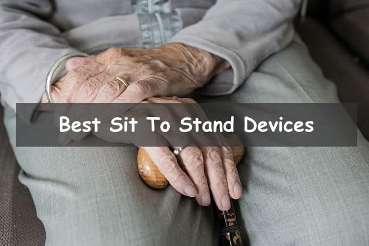 Best Sit to stand devices