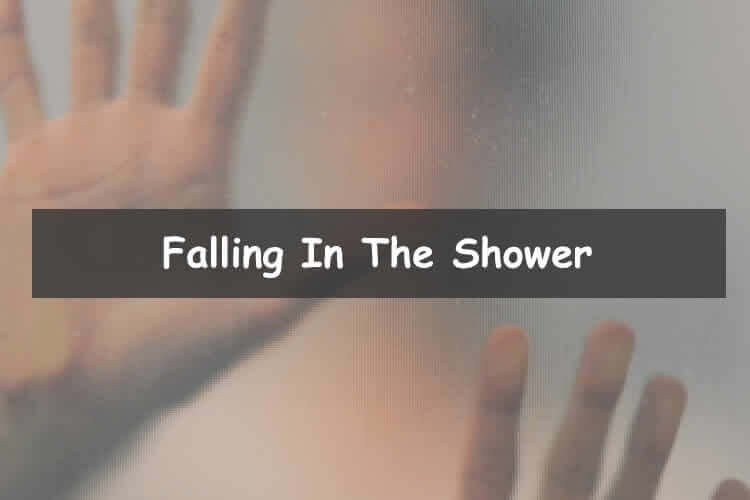 What to do after falling in the shower