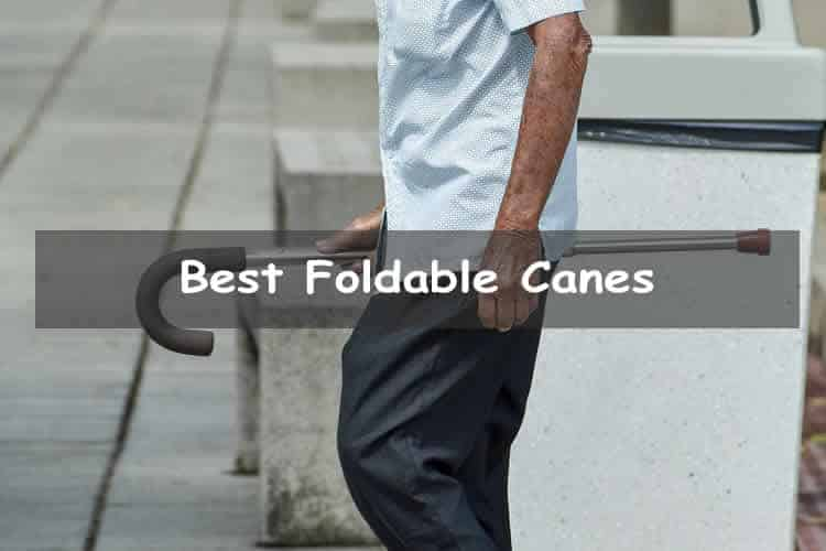 Best Foldable Canes