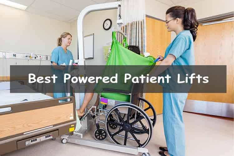 Best Powered Patient Lifts