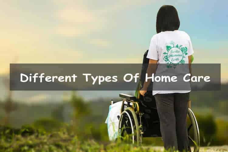 Different types of home care