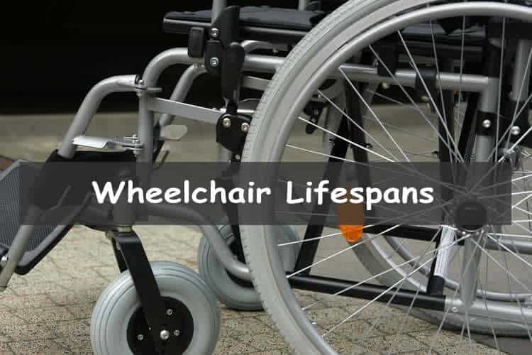 How long do wheelchairs last